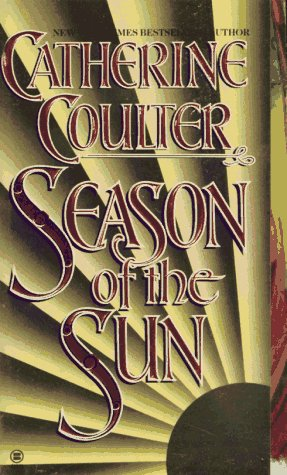 Season of the Sun (Signet Historical Romance), CATHERINE COULTER