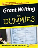 Grant Writing For Dummies (For Dummies (Lifestyles Paperback)) (0764584162) by Beverly A. Browning