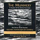 The Mummery: A Parable of the Divine True Love [Abridged] ~ Avatar Adi Da Samraj