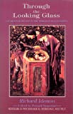 Through the Looking Glass: A Search for the Self in the Mirror of Relationships (Seminars in Psychological Astrology)