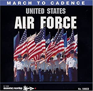 Marching Cadences of the U.S. Air Force (US Import)