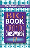 The Daily Telegraph Big Book of Cryptic Crosswords 11: Bk.11