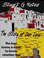 The Story of Don Luis