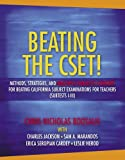 img - for Beating the CSET! Methods, Strategies, and Multiple Subjects Content for Beating the California Subject Examinations for Teachers (Subtests I-III) book / textbook / text book