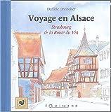 echange, troc Danièle Ohnheiser - Voyage en Alsace : Strasbourg et la route du vin