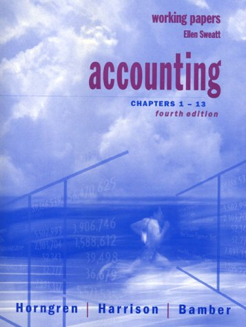 Accounting: Chapters 1-13 : Working Papers