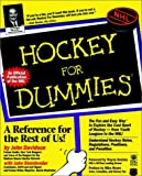 Hockey For Dummies (Hockey for Dummies, 1st ed)