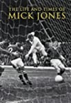 The Life and Times of Mick Jones (100...