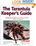 Tarantula Keeper's Guide, The