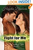Fight For Me (Romantic Suspense) (The Everetts of Tyler Book 2)