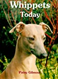 Patsy Gilmour Whippets Today