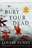 Bury Your Dead: A Chief Inspector Gamache Novel