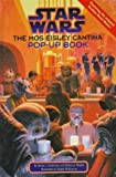 img - for The Mos Eisley Cantina Pop-up Book (Star Wars) book / textbook / text book
