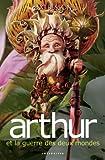 echange, troc Luc Besson - Arthur et les Minimoys, tome 4 : Arthur et la guerre des deux mondes