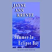 Summer in Eclipse Bay: Eclipse Bay Series #3 | Jayne Ann Krentz