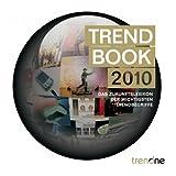 """Trendbook 2010: Das Zukunftslexikon der wichtigsten Trendbegriffevon """"Torsten Rehder"""""""