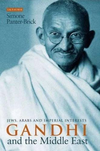 Gandhi and the Middle East: Jews, Arabs and Imperial Interests