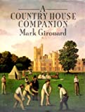 A Country House Companion (0300040830) by Girouard, Mark