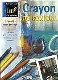 echange, troc Collectif - Crayon de couleur : 12 modèles étape par étape