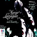 Sea Hearts (       UNABRIDGED) by Margo Lanagan Narrated by Eloise Oxer, Paul English