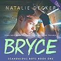 Bryce Audiobook by Natalie Decker Narrated by Hayden Bishop, Douglas Berger