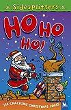 Sidesplitters: Ho Ho Ho! (0753411326) by Martin Chatterton