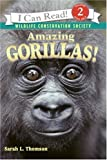 Amazing Gorillas! (I Can Read Book 2)