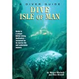 Dive the Isle of Man (Diver Guides) (0946020213) by Hextall, Ben