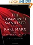 The Communist Manifesto: A Modern Edi...