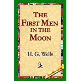 The First Men in the Moonby H G Wells