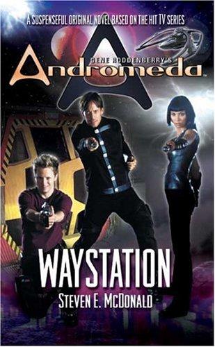 Gene Roddenberry's Andromeda: Waystation, Steven E. McDonald