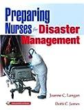 Preparing Nurses for Disaster Management