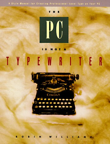 The Pc is Not a Typewriter 0938151495 pdf