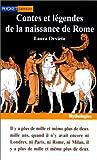 echange, troc Laura Orvieto - Contes et Légendes de la naissance de Rome