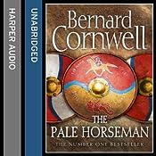 The Pale Horseman: The Warrior Chronicles, Book 2 | Bernard Cornwell
