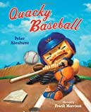 Quacky Baseball (0061229784) by Abrahams, Peter