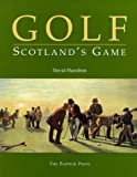 Golf - Scotland's Game (0951000934) by Hamilton, David