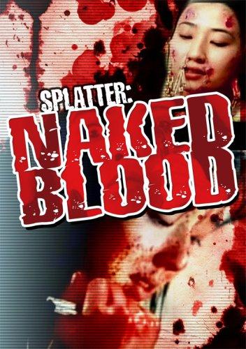 Splatter: Naked Blood [DVD] [Region 1] [US Import] [NTSC]