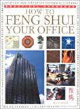 img - for How To Feng Shui Your Office (Practical Handbook) book / textbook / text book