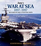 Jane's War at Sea 1897-1997: 100 Years of Jane's Fighting Ships (0004720652) by Bernard Ireland