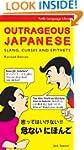 Outrageous Japanese: Slang, Curses an...