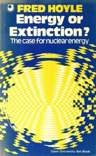 Energy or Extinction?: Case for Nuclear Energy