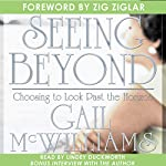 Seeing Beyond: Choosing to Look past the Horizon | Gail McWilliams