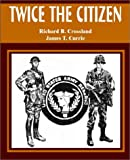 img - for Twice the Citizen book / textbook / text book