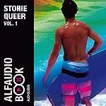 Storie Queer Vol. 1 | Edward Montgomery,Andrea Pasquini
