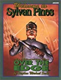 Welcome to Sylvan Pines: An Excursion over the Edge (Over the Edge Series)