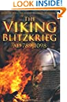 The Viking Blitzkrieg: 789-1098 AD