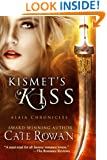 Kismet's Kiss: A Fantasy Romance (Alaia Chronicles)