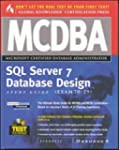MCDBA SQL Server 7 Database Design St...