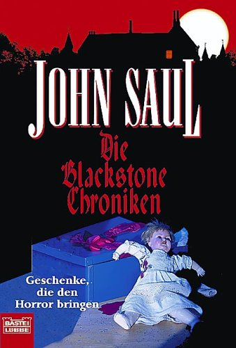 John Saul - Die Blackstone Chroniken (1996/1997)